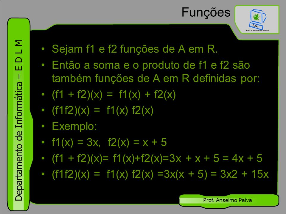 Funções Sejam f1 e f2 funções de A em R.