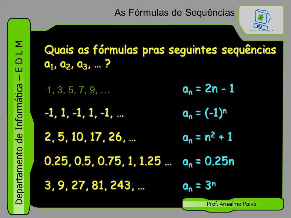 As Fórmulas de Sequências