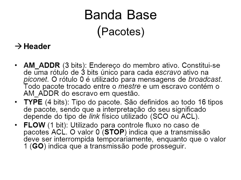 Banda Base (Pacotes) Header