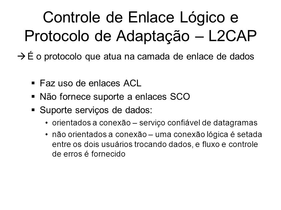 Controle de Enlace Lógico e Protocolo de Adaptação – L2CAP