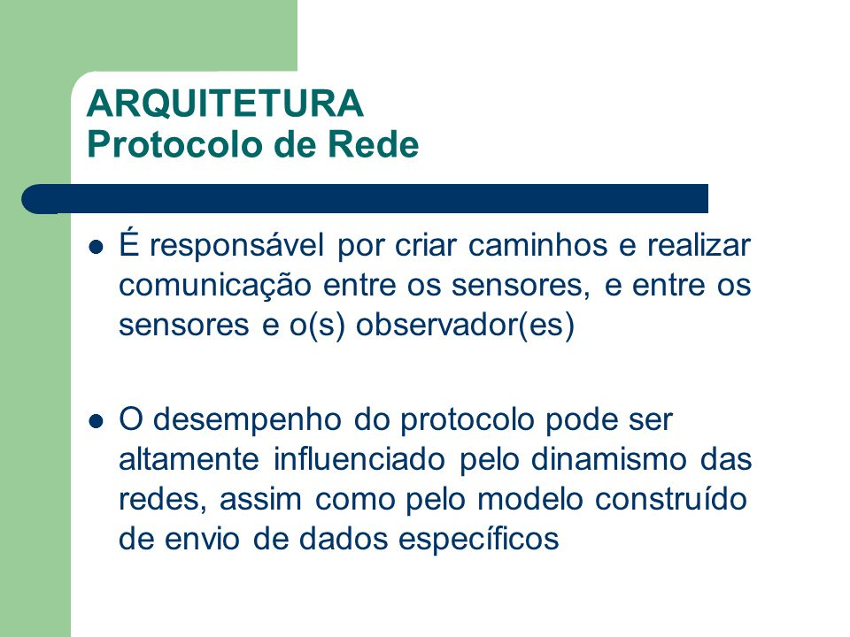 ARQUITETURA Protocolo de Rede