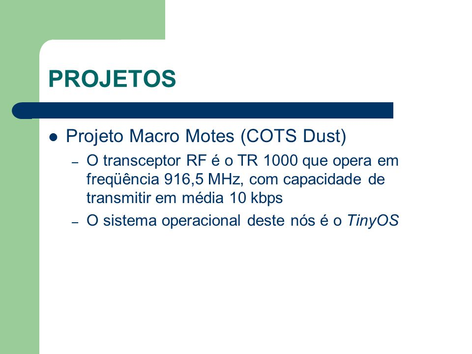 PROJETOS Projeto Macro Motes (COTS Dust)