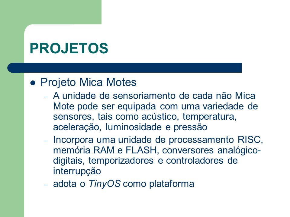 PROJETOS Projeto Mica Motes