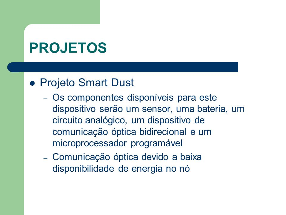 PROJETOS Projeto Smart Dust