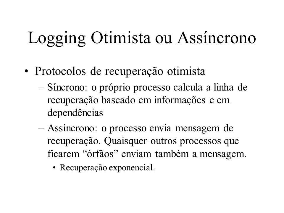 Logging Otimista ou Assíncrono