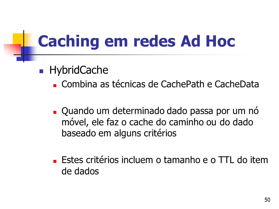Caching em redes Ad Hoc HybridCache
