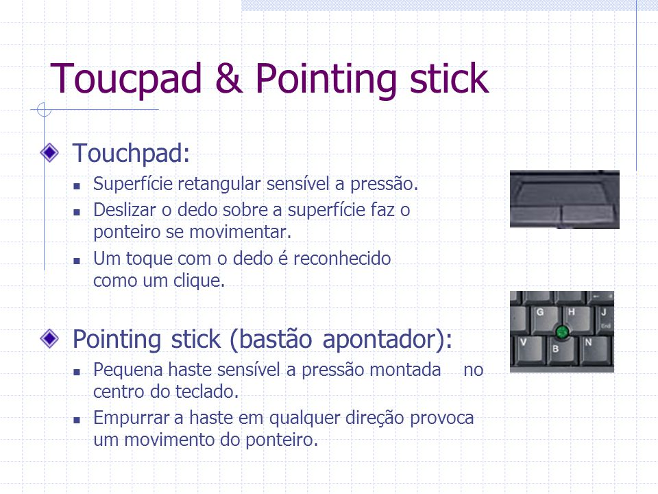 Toucpad & Pointing stick