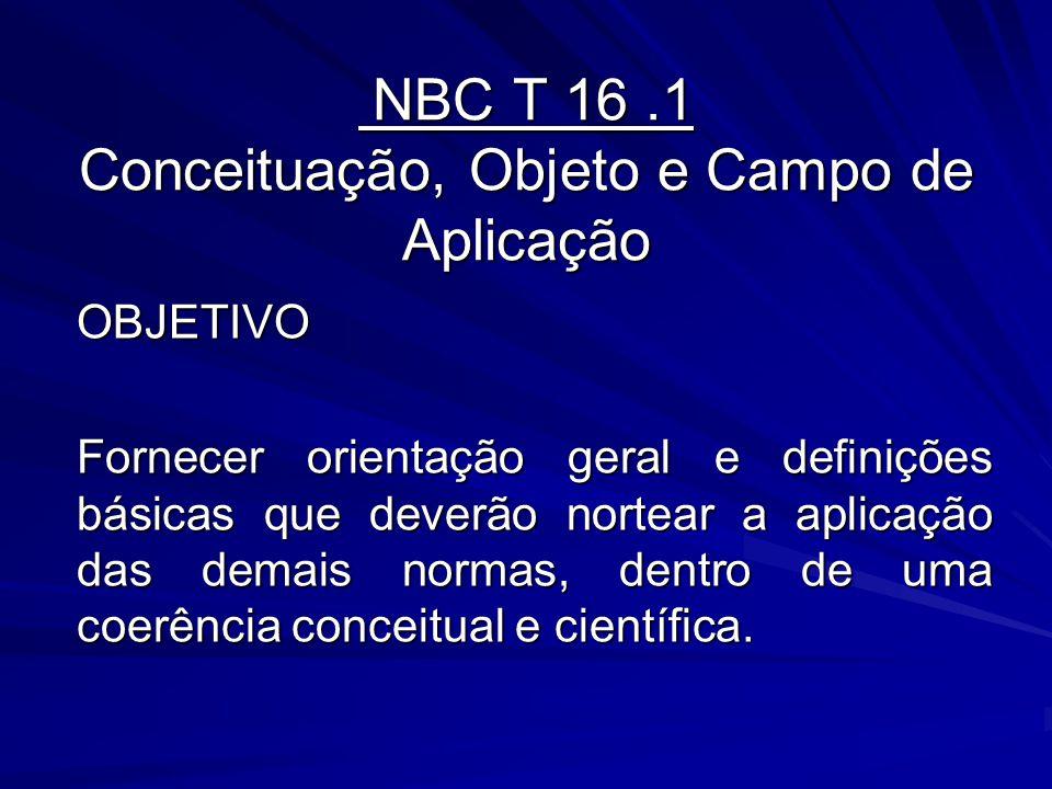 NBC T 16 .1 Conceituação, Objeto e Campo de Aplicação