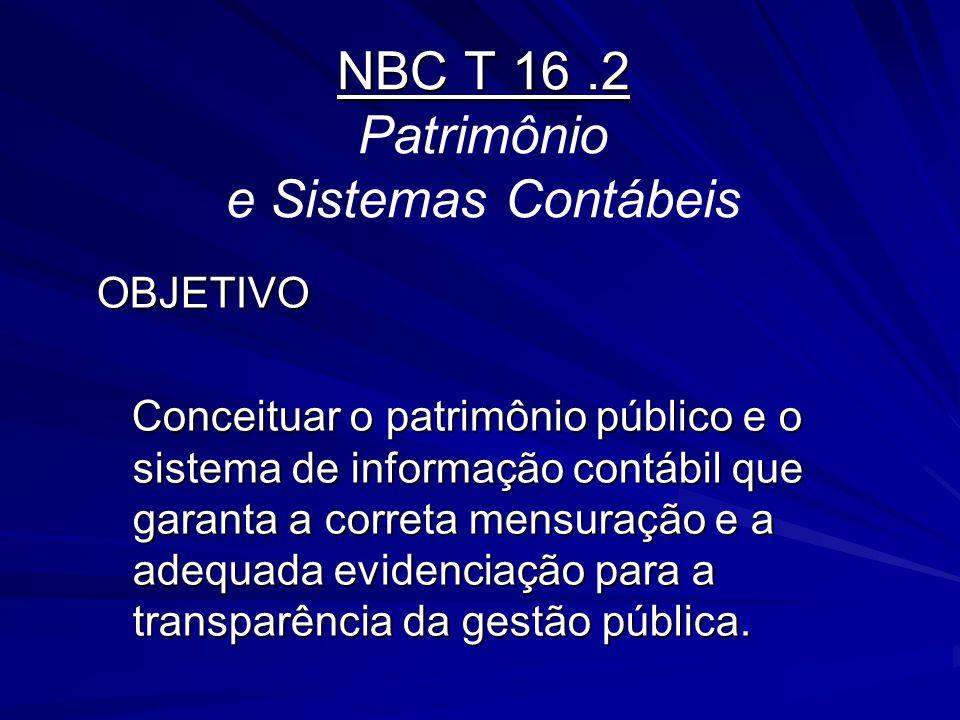 NBC T 16 .2 Patrimônio e Sistemas Contábeis