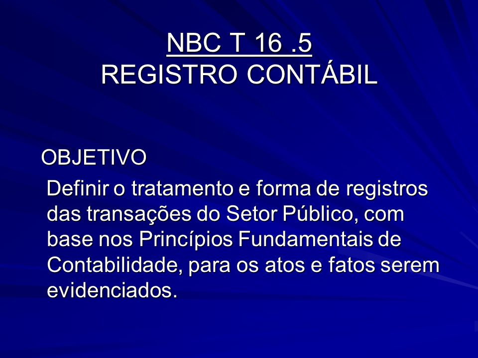 NBC T 16 .5 REGISTRO CONTÁBIL
