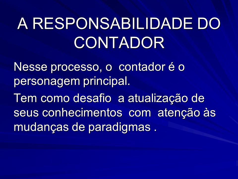 A RESPONSABILIDADE DO CONTADOR