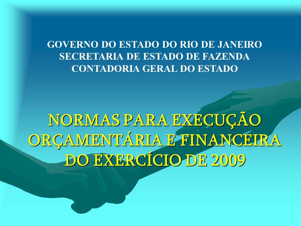 NORMAS PARA EXECUÇÃO ORÇAMENTÁRIA E FINANCEIRA DO EXERCÍCIO DE 2009