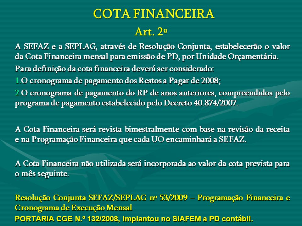 COTA FINANCEIRA Art. 2º