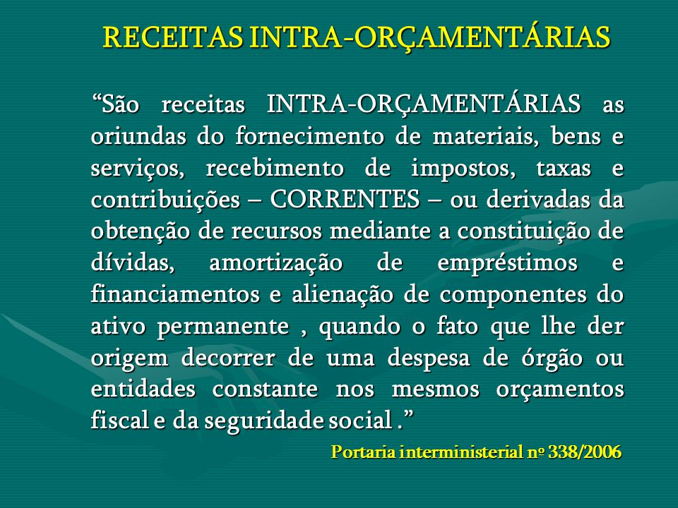 RECEITAS INTRA-ORÇAMENTÁRIAS