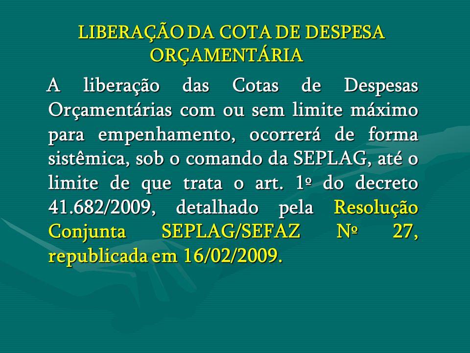 LIBERAÇÃO DA COTA DE DESPESA ORÇAMENTÁRIA