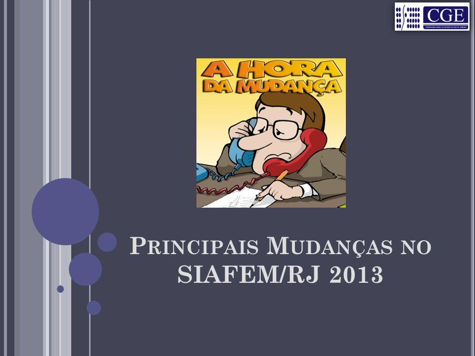 Principais Mudanças no SIAFEM/RJ 2013