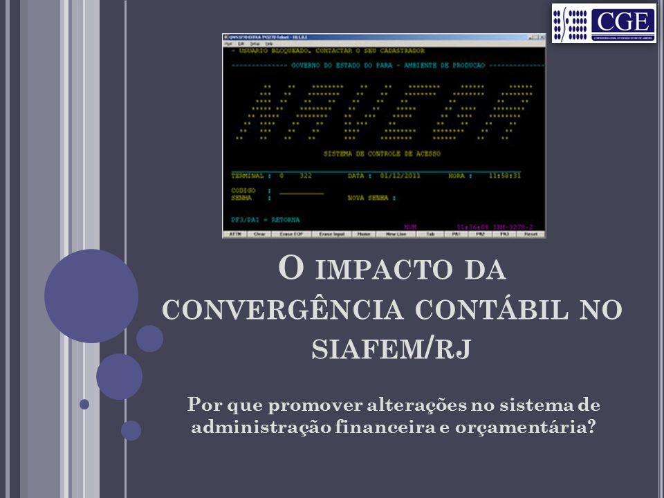 O impacto da convergência contábil no siafem/rj