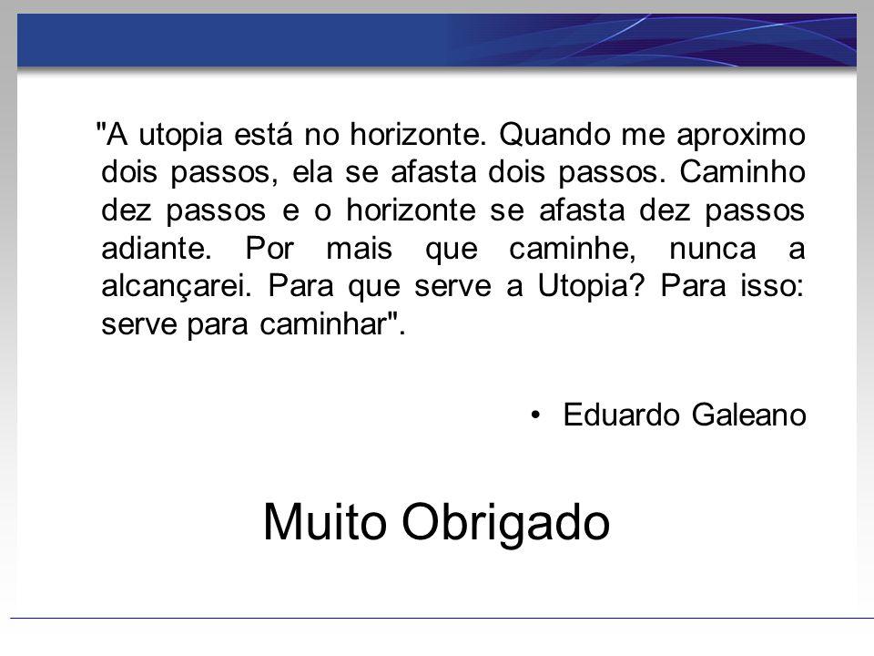 A utopia está no horizonte
