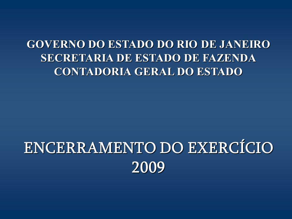 ENCERRAMENTO DO EXERCÍCIO 2009