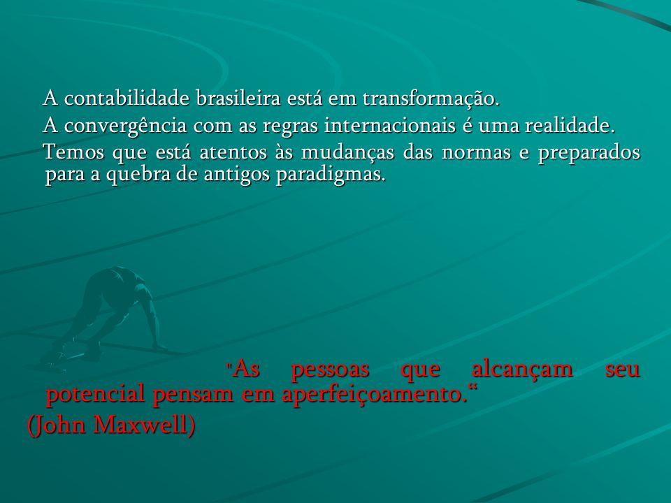 A contabilidade brasileira está em transformação.