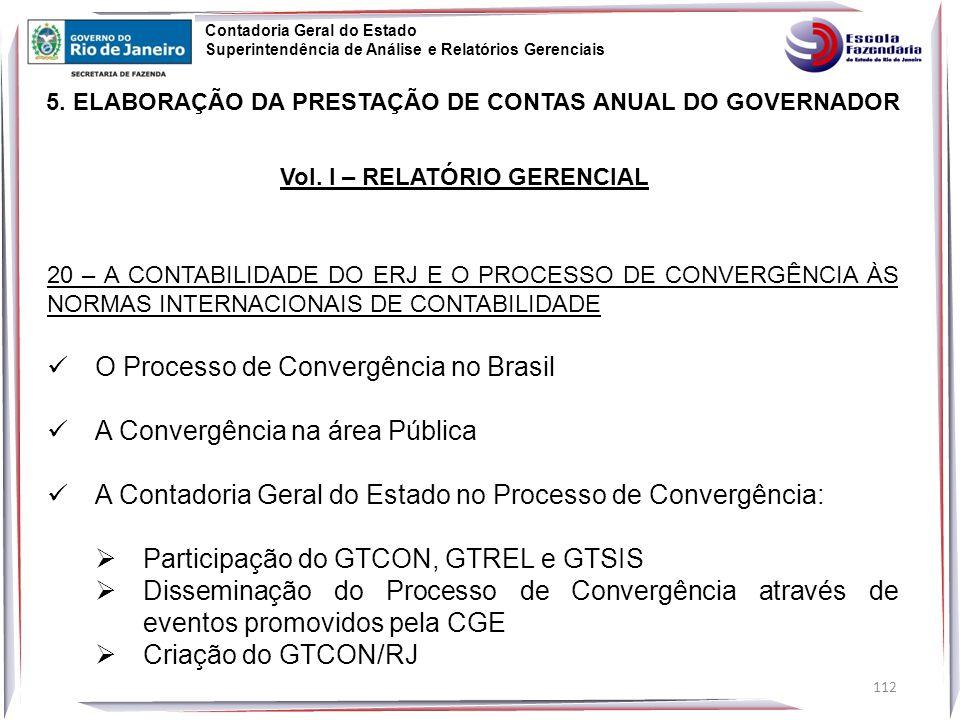 O Processo de Convergência no Brasil A Convergência na área Pública