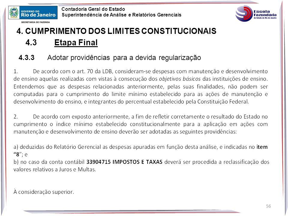 4. CUMPRIMENTO DOS LIMITES CONSTITUCIONAIS 4.3 Etapa Final
