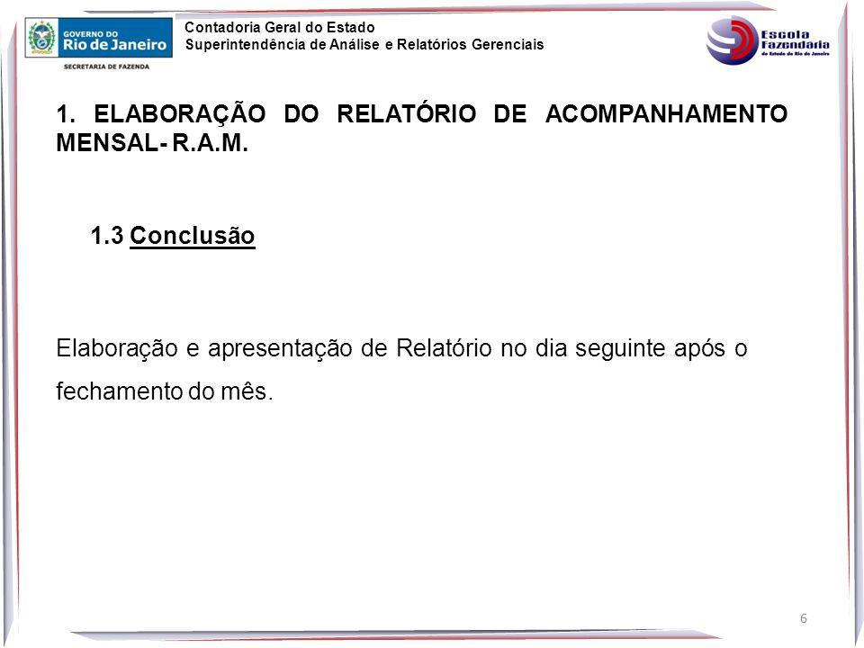 1. ELABORAÇÃO DO RELATÓRIO DE ACOMPANHAMENTO MENSAL- R.A.M.