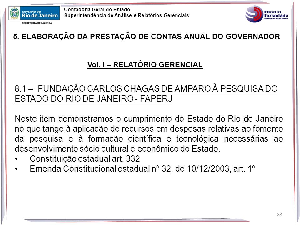 Constituição estadual art. 332