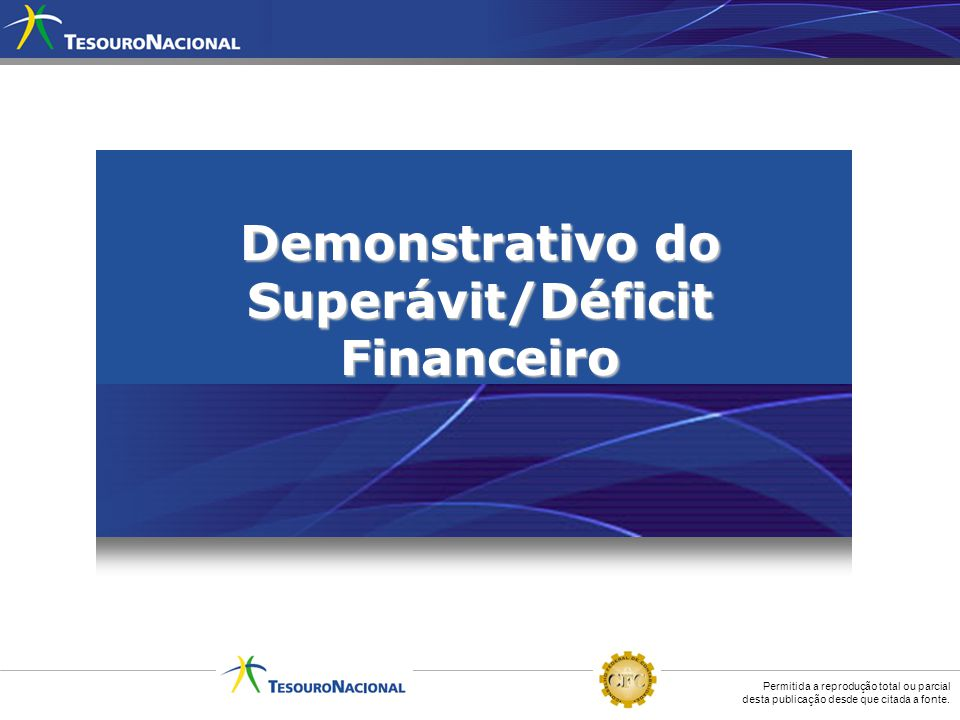 Demonstrativo do Superávit/Déficit Financeiro