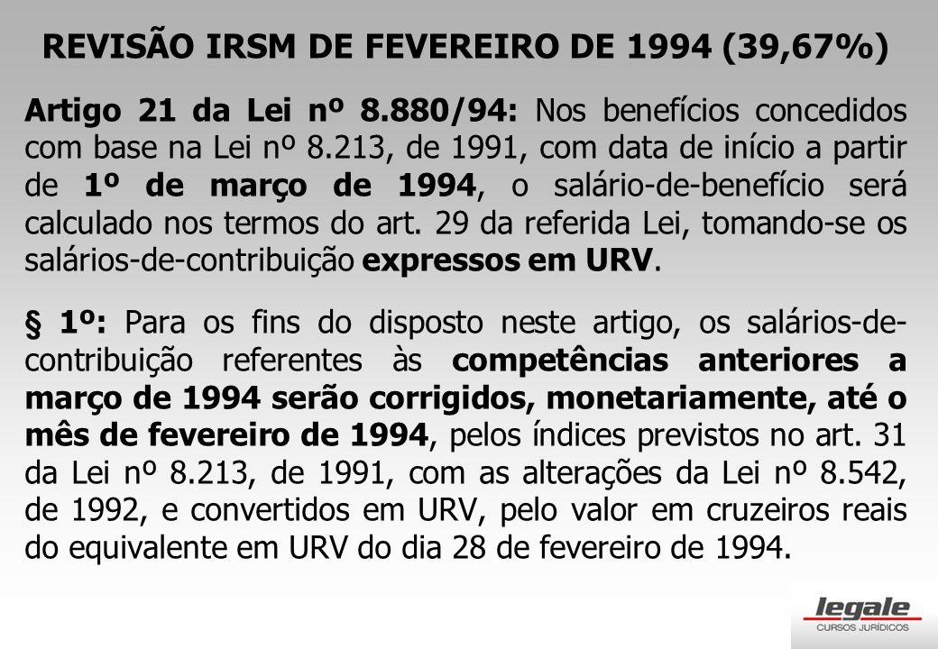 REVISÃO IRSM DE FEVEREIRO DE 1994 (39,67%)