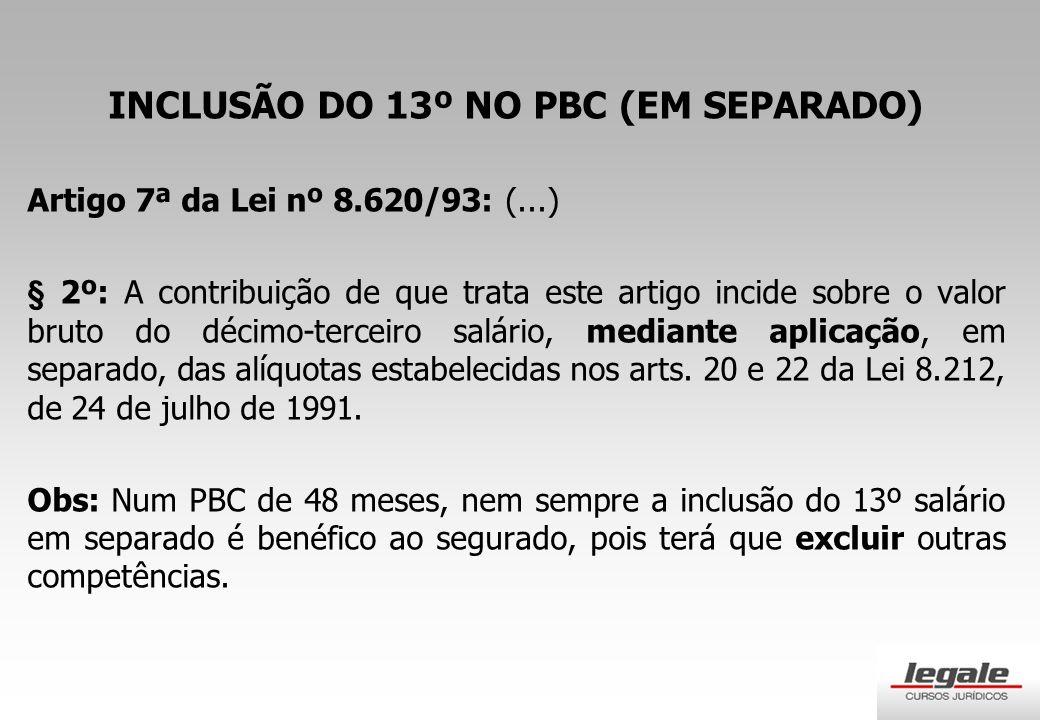 INCLUSÃO DO 13º NO PBC (EM SEPARADO)
