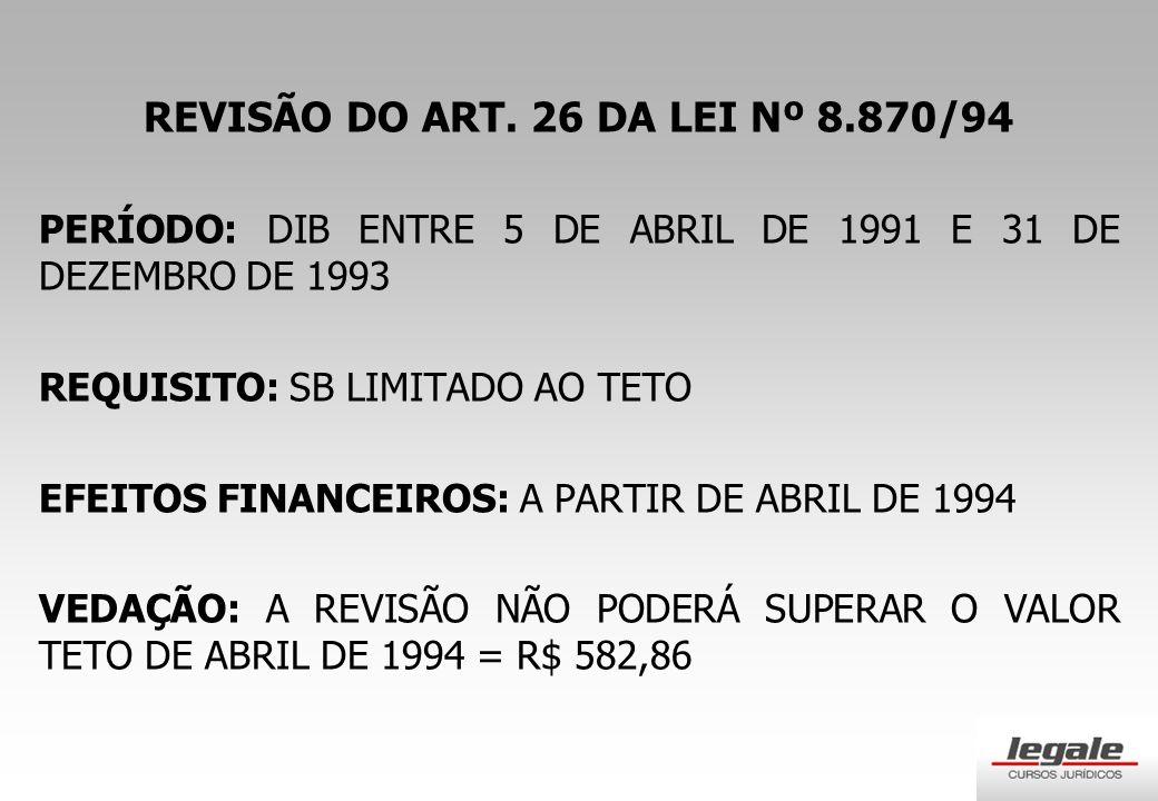REVISÃO DO ART. 26 DA LEI Nº 8.870/94