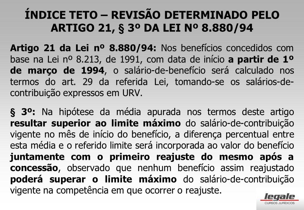 ÍNDICE TETO – REVISÃO DETERMINADO PELO ARTIGO 21, § 3º DA LEI Nº 8