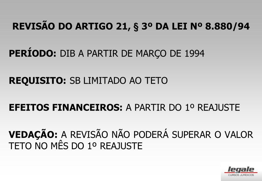 REVISÃO DO ARTIGO 21, § 3º DA LEI Nº 8.880/94