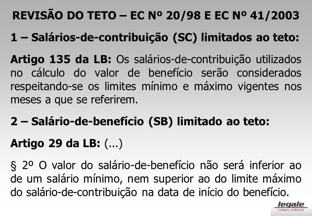 REVISÃO DO TETO – EC Nº 20/98 E EC Nº 41/2003