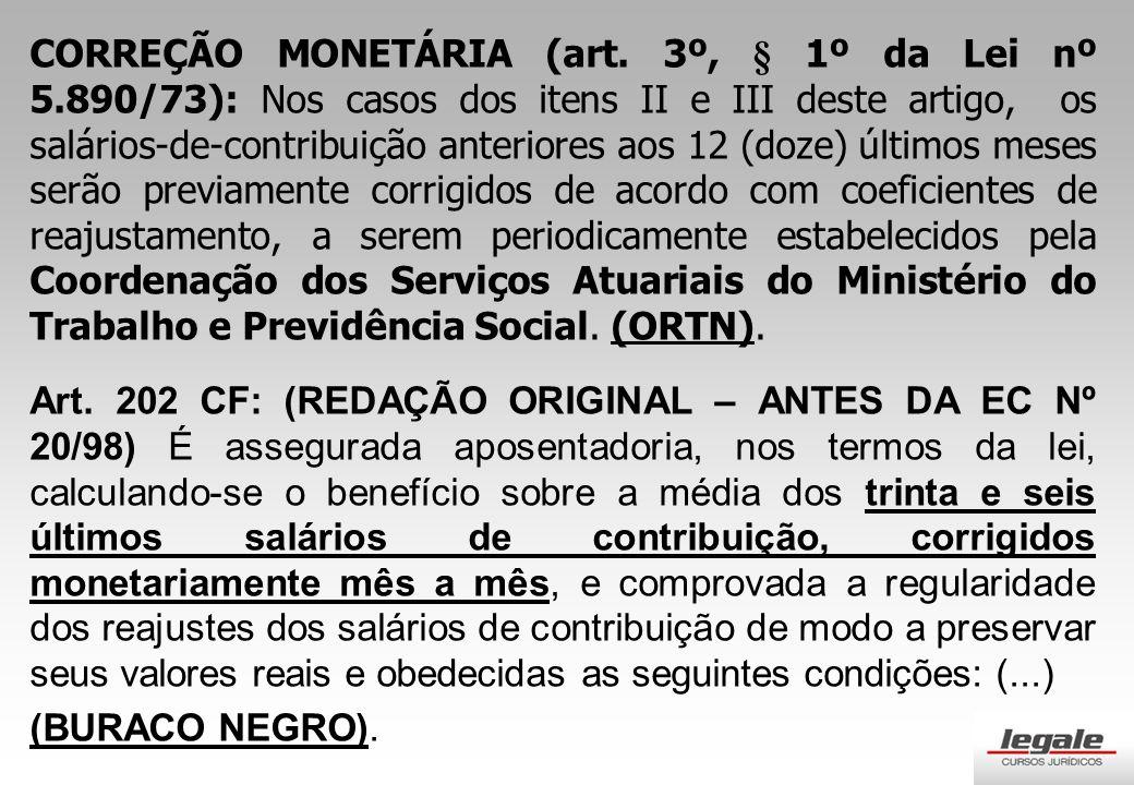 CORREÇÃO MONETÁRIA (art. 3º, § 1º da Lei nº 5