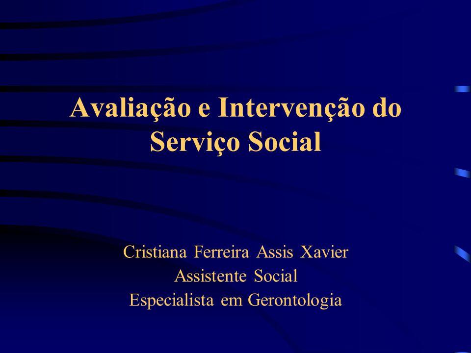 Avaliação e Intervenção do Serviço Social