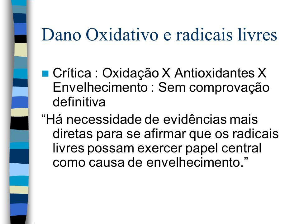 Dano Oxidativo e radicais livres