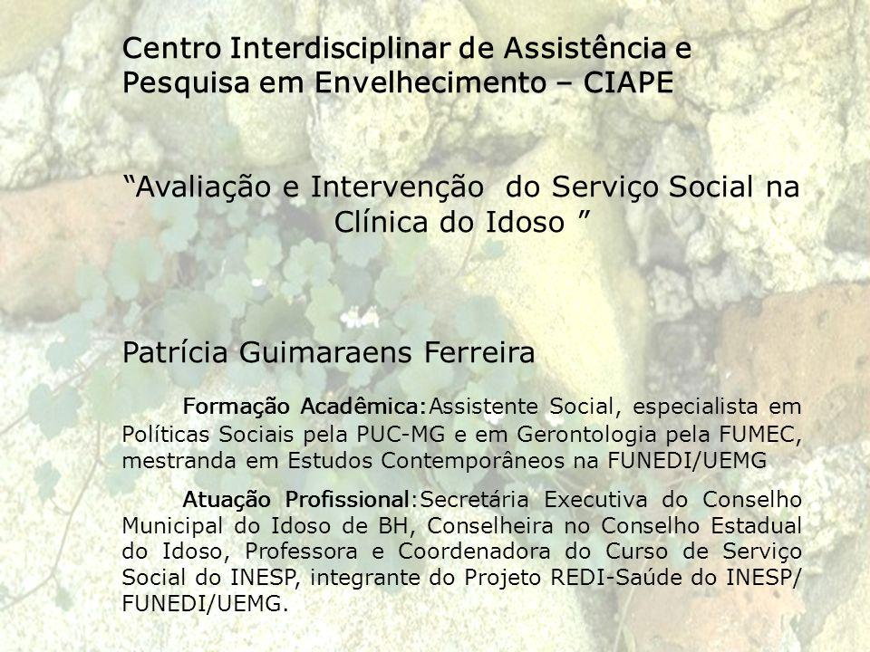 Avaliação e Intervenção do Serviço Social na Clínica do Idoso