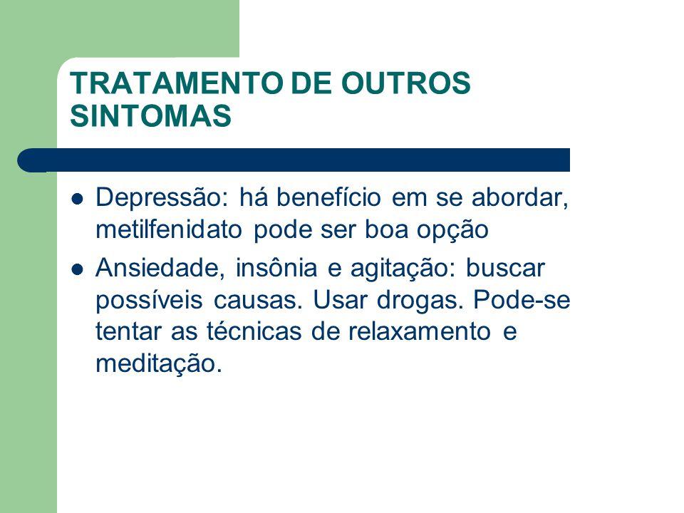TRATAMENTO DE OUTROS SINTOMAS