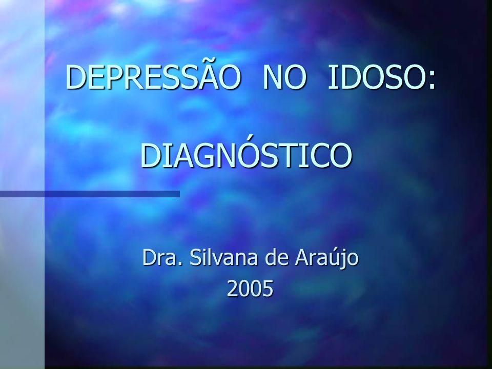 DEPRESSÃO NO IDOSO: DIAGNÓSTICO