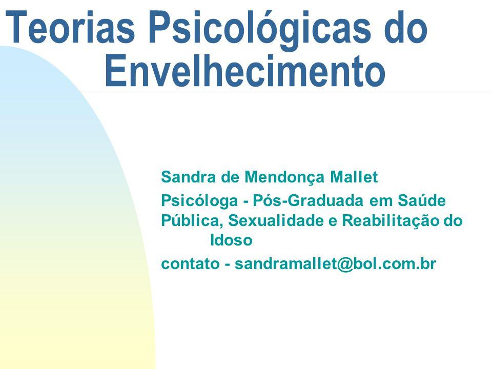 Teorias Psicológicas do Envelhecimento