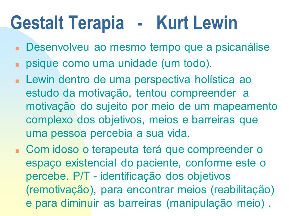 Gestalt Terapia - Kurt Lewin