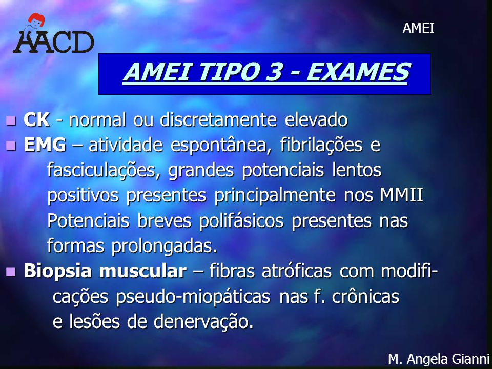 AMEI TIPO 3 - EXAMES CK - normal ou discretamente elevado