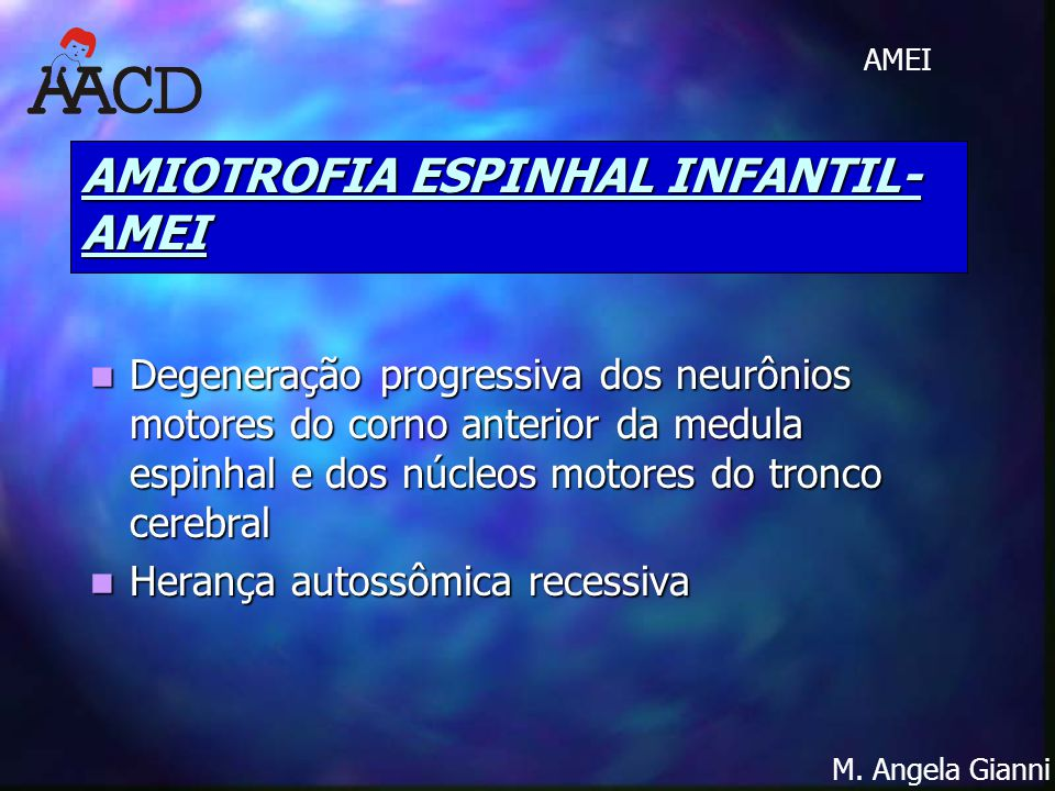 AMIOTROFIA ESPINHAL INFANTIL-AMEI