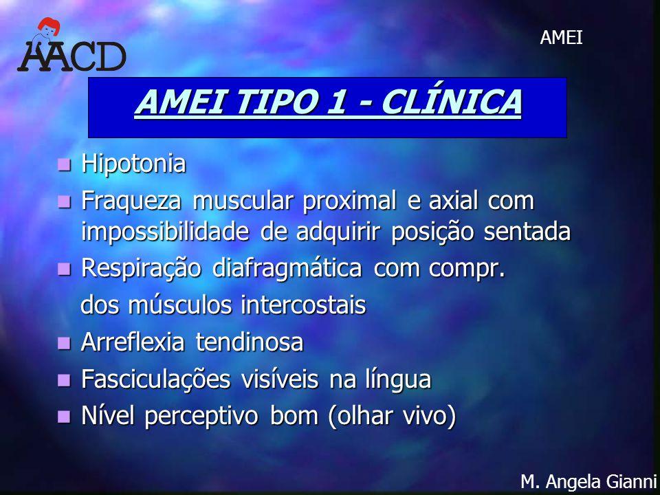 AMEI TIPO 1 - CLÍNICA Hipotonia