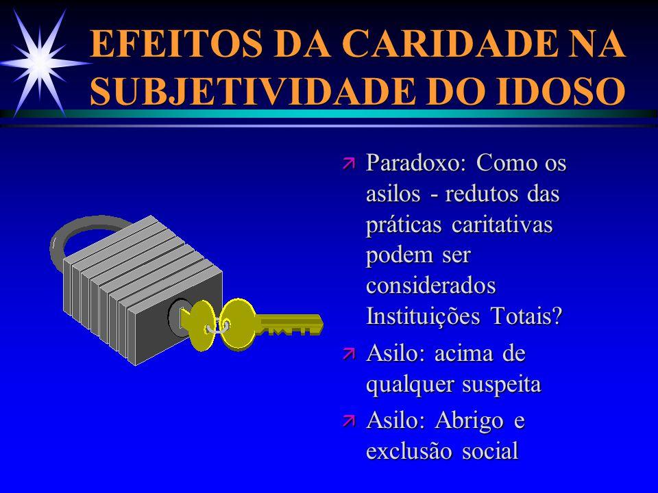EFEITOS DA CARIDADE NA SUBJETIVIDADE DO IDOSO