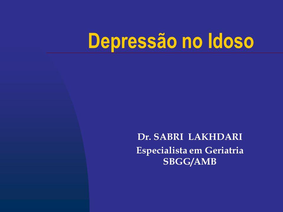 Dr. SABRI LAKHDARI Especialista em Geriatria SBGG/AMB