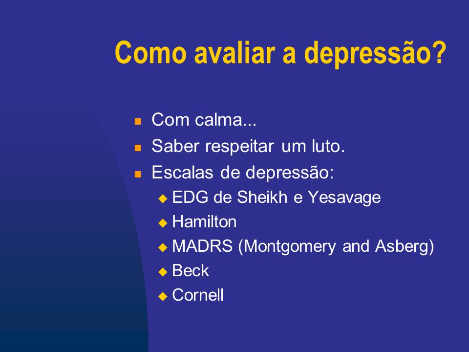 Como avaliar a depressão