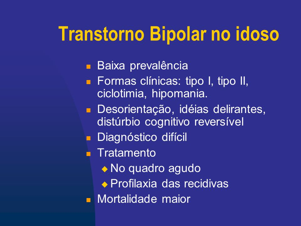 Transtorno Bipolar no idoso